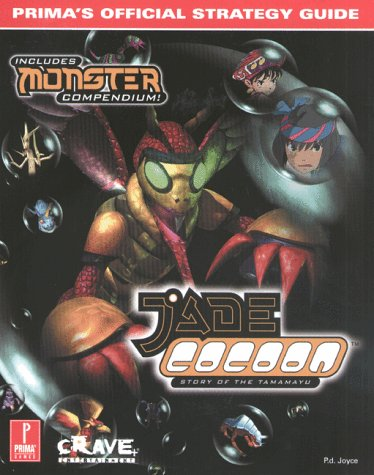 9780761522836: Jade Cocoon: Story of the Tamamayu: Prima's Official Strategy Guide