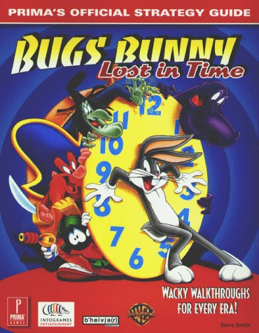 9780761523314: Bugs Bunny: Lost in Time (Prima's Official Strategy Guide)
