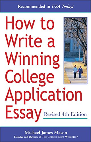 9780761524267: How to Write a Winning College Application Essay, Revised 4th Edition
