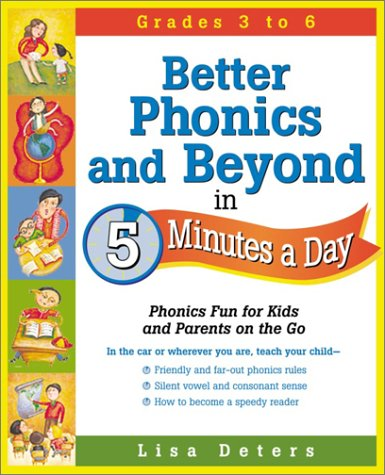 9780761524281: Better Phonics and Beyond in 5 Minutes a Day: Phonics Fun for Kids and Parents on the Go