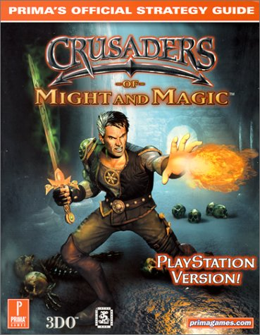 9780761524328: Crusaders of Might and Magic (PSX) (Prima's Official Strategy Guide)