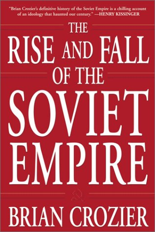 9780761525554: The Rise and Fall of the Soviet Empire