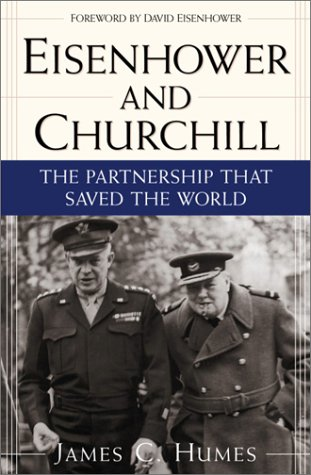 9780761525615: Eisenhower and Churchill: The Partnership That Saved the World