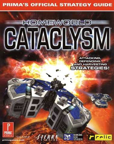 9780761525929: Homeworld Cataclysm (Prima's Official Strategy Guide)