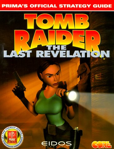9780761526049: Tomb Raider: The Last Revelation: Prima's Official Strategy Guide
