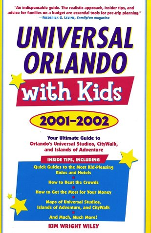 9780761526292: Universal Orlando with Kids : Your Ultimate Guide to Orlando's Universal Studios, CityWalk, and Islands of Adventure