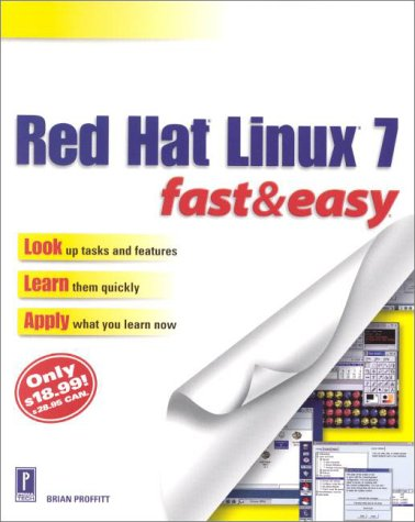 Red Hat Linux 7 Fast & Easy: Proffitt, Brian