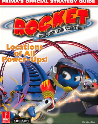 9780761526810: Rocket Robot on Wheels (Prima's Official Strategy Guide)