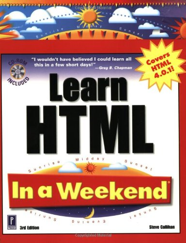 9780761526940: Learn HTML In a Weekend, 3rd Edition W/CD