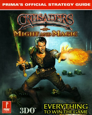 9780761526957: Crusaders of Might and Magic (PC): Prima's Official Strategy Guide