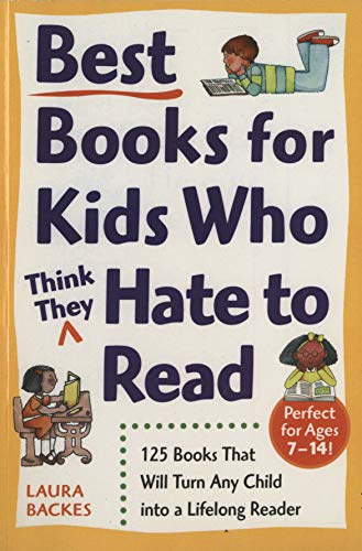 9780761527558: Best Books for Kids Who (Think They) Hate to Read: 125 Books That Will Turn Any Child Into a Lifelong Reader (Prima Home Learning Library)