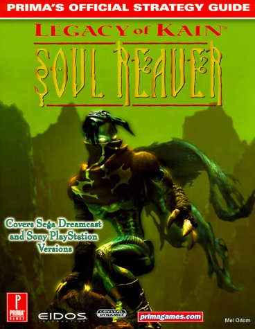 9780761527572: Legacy of Kain: Soul Reaver (DC): Prima's Official Strategy Guide