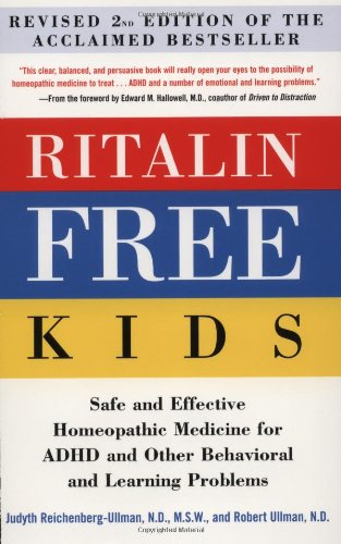 9780761527695: Ritalin-Free Kids: Safe and Effective Homeopathic Medicine for ADHD and Other Behavioral and Learning Problems