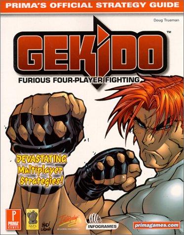 9780761527954: Gekido: Furious Four-Player Fighting