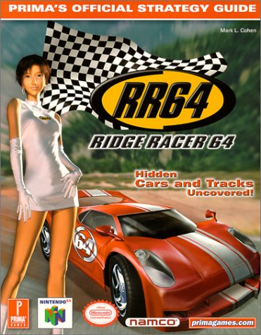 Ridge Racer 64 (Prima's Official Strategy Guide) (0761528377) by Mark Cohen