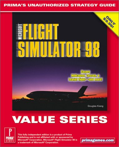 9780761528951: Microsoft Flight Simulator 98 (Value Series) : Prima's Unauthorized Strategy Guide