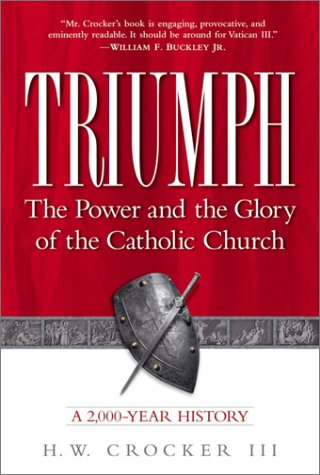 9780761529248: Triumph: The Power and the Glory of the Catholic Church: A 2,000-Year History