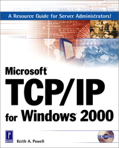 9780761529378: Microsoft TCP/IP for Windows 2000 W/CD (Miscellaneous)