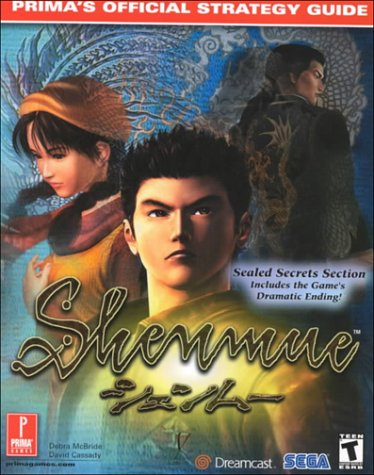 9780761530022: Shenmue: Prima's Official Strategy Guide
