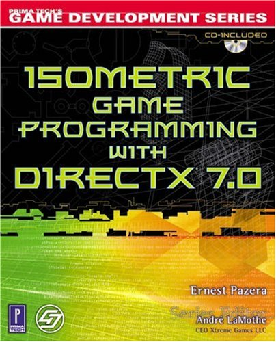 9780761530893: Isometric Game Programming with DirectX 7.0 w/CD (Premier Press Game Development (Software))
