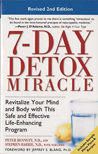 7-Day Detox Miracle, Revised 2nd Edition: Revitalize: Peter Bennett N.D.,