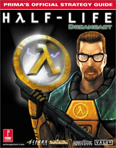 9780761531258: Half-Life: For Dreamcast Prima's Official Strategy Guide
