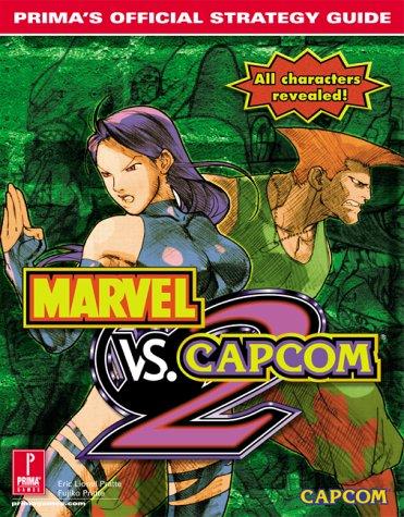 Marvel vs. Capcom 2: Prima's Official Strategy Guide: Pratte, Eric Lionel