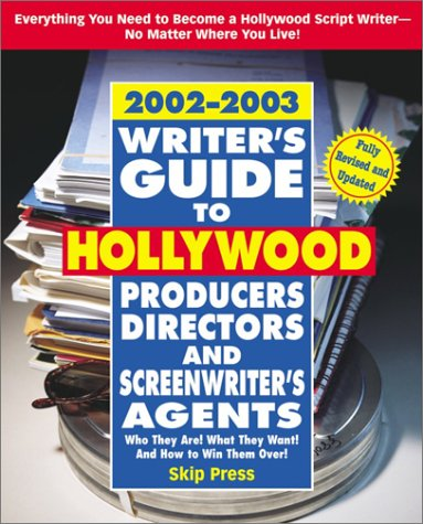 9780761531876: Writer's Guide to Hollywood Producers, Directors and Screenwriter's Agents 2002-2003