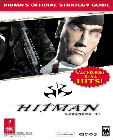 9780761532286: Hitman: Codename 47: Prima's Official Strategy Guide