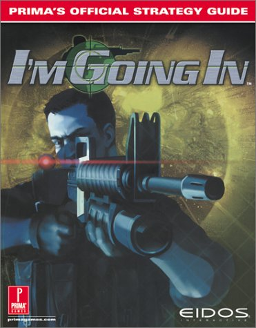 9780761532293: Project IGI: I'm Going In: Prima's Official Strategy Guide
