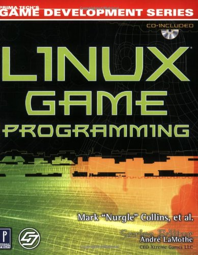 9780761532552: Linux Game Programming (Game Development)