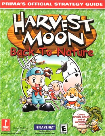 9780761532712: Harvest Moon: Back to Nature: Prima's Official Strategy Guide