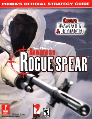 9780761532743: Tom Clancy's Rainbow 6 Rogue Spear: Prima's Official Strategy Guide