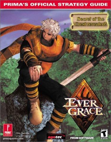 Evergrace: Prima's Official Strategy Guide: Harrison, Jessica, Daniels, Chip