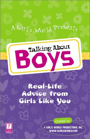 9780761532927: Talking About Boys: Real-Life Advice from Girls Like You