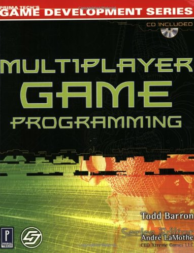 9780761532989: Multiplayer Game Programming w/CD (Prima Tech's Game Development)