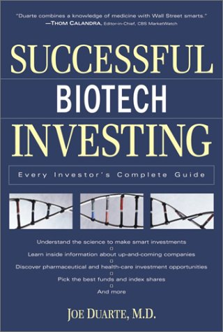 9780761533016: Successful Biotech Investing