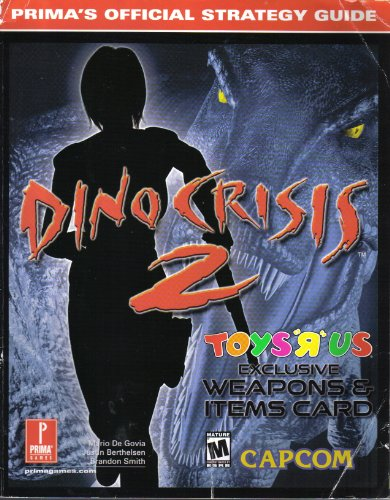 9780761533047: Dino Crisis 2 W/ Weapons Card for Toys (Prima's Official Strategy Guide)