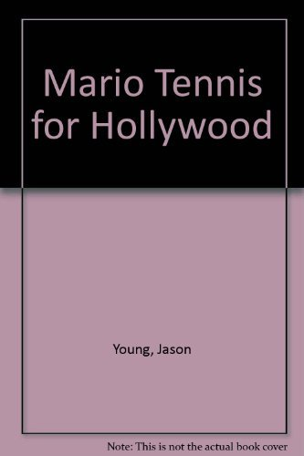 Mario Tennis for Hollywood (0761533346) by Jason Young