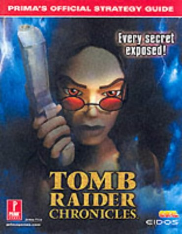 9780761534921: Tomb Raider Chronicles (Prima's Official Strategy Guide)