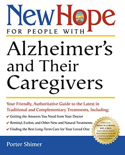 9780761535072: New Hope for People with Alzheimer's and Their Caregivers: Your Friendly, Authoritative Guide to the Latest in Traditional and Complementary Solutions