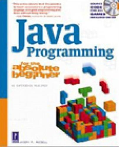 9780761535225: Java Programming for the Absolute Beginner