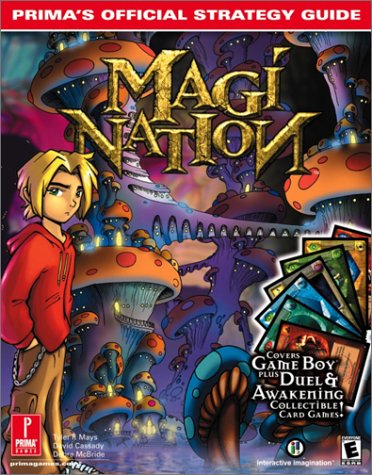 Magi-Nation: Prima's Official Stategy Guide: McBride, Debra; Cassady, David