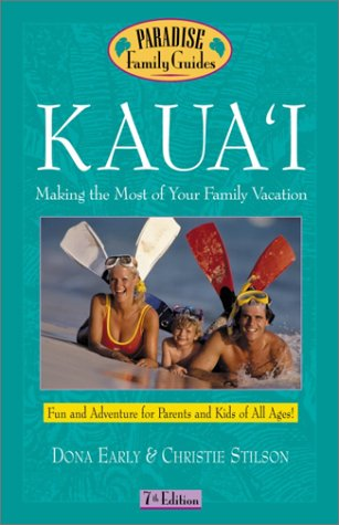 9780761536291: Kaua'i: Making the Most of Your Family Vacation (7th Edition)