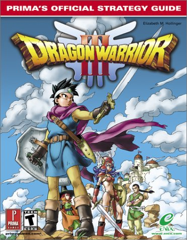 9780761536383: Dragon Warrior III: Prima's Official Strategy Guide (Prima's Official Strategy Guides)
