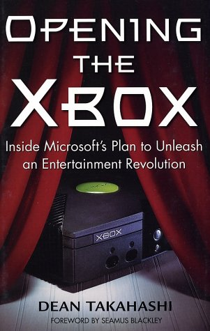 9780761537083: Opening the Xbox: Inside Microsoft's Plan to Unleash an Entertainment Revolution