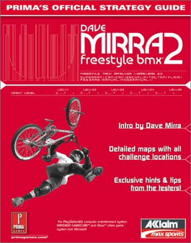 9780761537199: Dave Mirra Freestyle BMX 2: Official Strategy Guide (Prima's Official Strategy Guides)