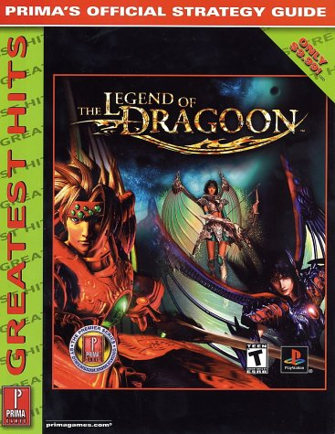 9780761537434: Legend of Dragoon-Greatest Hits: Prima's Official Strategy Guide