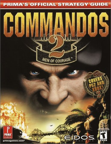 9780761537793: Commandos 2: Men of Courage - Official Strategy Guide (Prima's Official Strategy Guides)