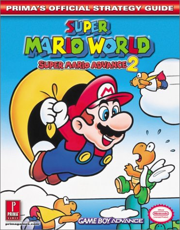 9780761539131: Super Mario World: Super Mario Advance 2 - Official Strategy Guide (Prima's Official Strategy Guides)